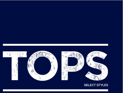 TOPS SELECT STYLES